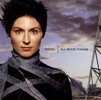 All Good Things (album) - Image: Sissel All Good Things