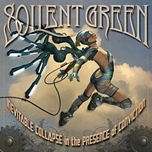 Soilent Green - Inevitable Collapse in the Presence of Conviction.jpg