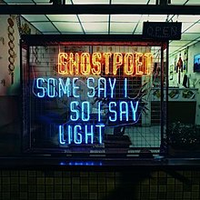 Some Say I So I Say Light Ghostpoet.jpg