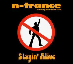 Stayin' Alive - Image: Stayin' Alive (N Trance cover)