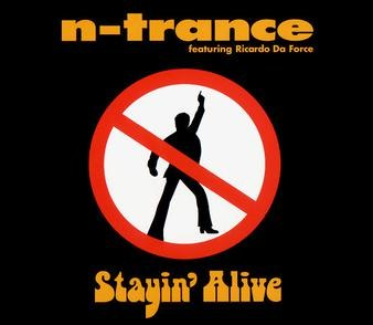 Stayin' Alive (N-Trance cover)