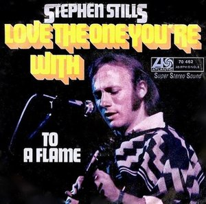 Love the One You're With - Image: Stephen Stills Love The One