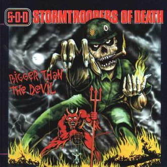 Bigger than the Devil - Image: Stormtroopers of Death Bigger than the Devil