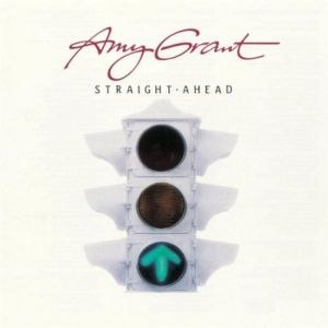 Straight Ahead (Amy Grant album) - Image: Straight Ahead