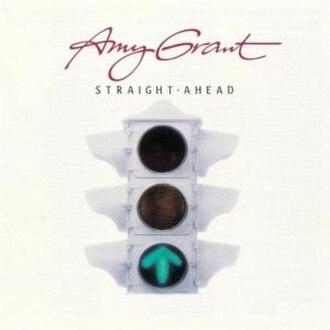 Straight Ahead (Amy Grant album) - Image: Straight Ahead