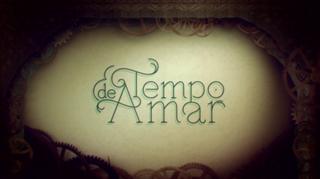 <i>Tempo de Amar</i> Brazilian telenovela