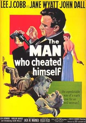 The Man Who Cheated Himself - Theatrical release poster