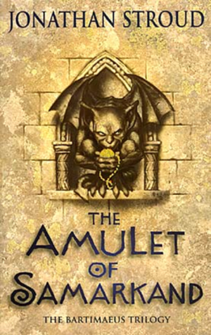 Bartimaeus Sequence - Cover of The Amulet of Samarkand, the first book in the series