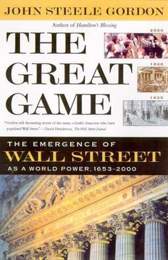 The Great Game (Gordon book) - Image: The Great Game The Emergence of Wall Street as a World Power bookcover