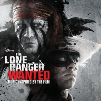 The Lone Ranger (soundtrack) - Image: The Lone Ranger Wanted (Music Inspired by the Film)