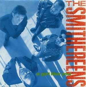 A Girl Like You (The Smithereens song) - Image: The Smithereens A Girl Like You