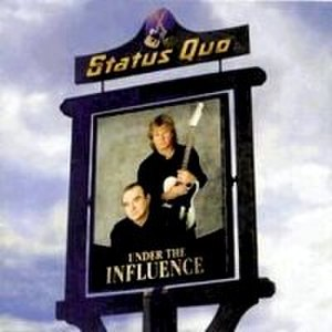 Under the Influence (Status Quo album) - Image: Under the Influence (Status Quo album)