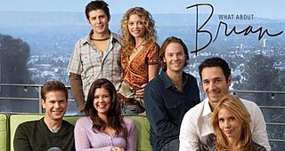 <i>What About Brian</i> television series
