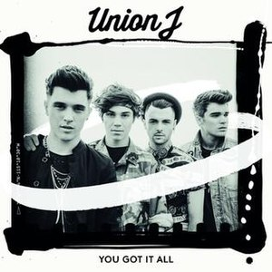 You Got It All (Union J song) - Image: You Got It All