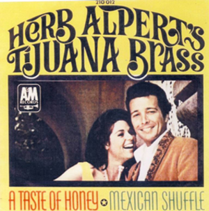A Taste of Honey (song) - Image: A Taste of Honey Herb Alpert's Tijuana Brass