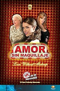 <i>Amor sin maquillaje</i> television series
