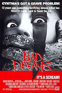 <i>Bad Dreams</i> (film) 1988 American horror film directed and co-written by Andrew Fleming