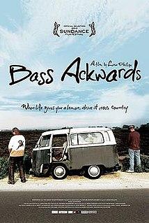 <i>Bass Ackwards</i> 2010 film by Linas Phillips