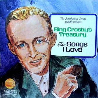 Bing Crosby's Treasury - The Songs I Love (1968 version) - Image: Bing Crosby's Treasury The Songs I Love (1968 version) (album cover)