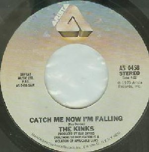 Catch Me Now I'm Falling - Image: Catch Me Now I'm Falling label
