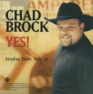 Yes! (Chad Brock song) - Image: Chad Brock Yes single