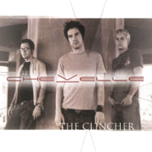 The Clincher - Image: Chevelle the clincher