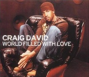 World Filled with Love - Image: Craig David World Filled With Love (CD)