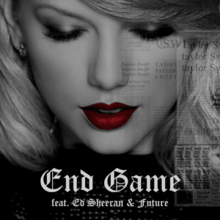 End Game (Official Single Cover) by Taylor Swift.png