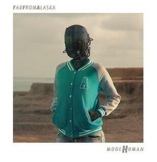 <i>modeHuman</i> 2014 studio album by Far from Alaska