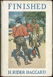 <i>Finished</i> (novel) Novel by H. Rider Haggard