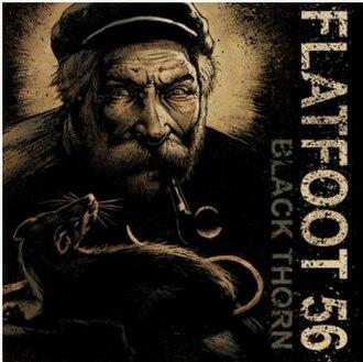 Black Thorn (album) - Image: Flatfoot 56 black thorn