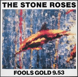Fools Gold/What the World Is Waiting For