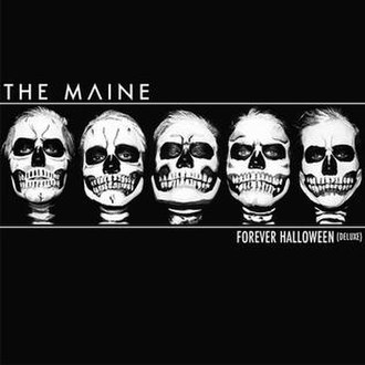 Forever Halloween - Image: Forever Halloween (Deluxe Version) album cover by The Maine
