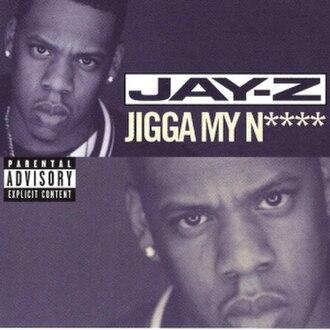 Jigga My Nigga - Image: Jayzjiggamynigga
