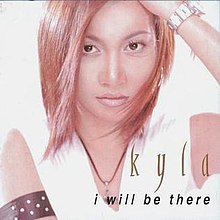 Kyla-I Will Be There album.jpg
