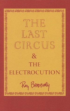 The Last Circus and the Electrocution - dust-jacket from the first edition