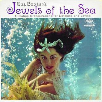 Jewels of the Sea - Image: Les Baxter Jewels of the Sea