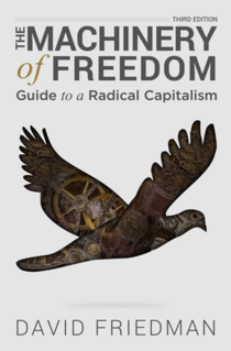 <i>The Machinery of Freedom</i> 1973 nonfiction book by David D. Friedman