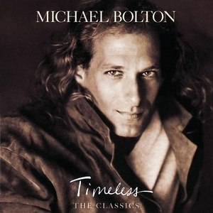 Timeless: The Classics - Image: Michael bolton album cover timeless