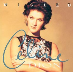 Misled (Celine Dion song) - Image: Misled 01