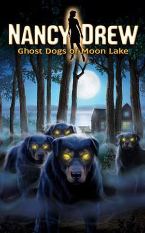 Nancy Drew: Ghost Dogs of Moon Lake - Image: Nancy Drew Ghost Dogs of Moon Lake Cover Art