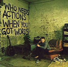 Plan B - Who Needs Actions When You Got Words.jpg