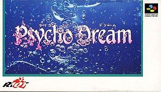<i>Psycho Dream</i>