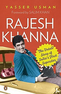<i>Rajesh Khanna: The Untold Story of Indias First Superstar</i>