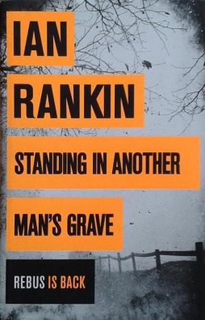 Standing in Another Man's Grave - First edition