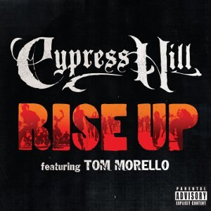 Rise Up (Cypress Hill song) - Image: Rise Up (Cypress Hill song)