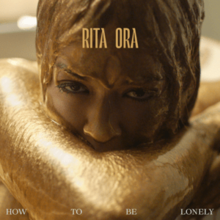Rita Ora - How to Be Lonely.png
