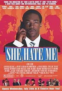 <i>She Hate Me</i> 2004 film by Spike Lee