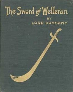 The Sword of Welleran and Other Stories - First edition