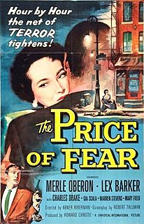 <i>The Price of Fear</i> (1956 film) 1956 film by Abner Biberman